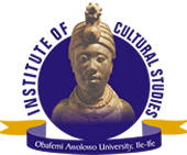 :: Institute of Cultural Studies, Obafemi Awolowo University, Ile-Ife.